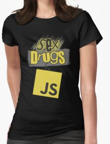 Sex, drugs and JavaScript Womens Fitted T-Shirt