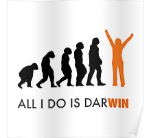 All I Do Is Darwin Poster