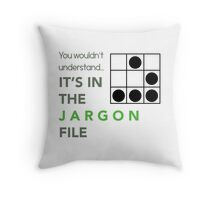 It's In The Jargon File Throw Pillow