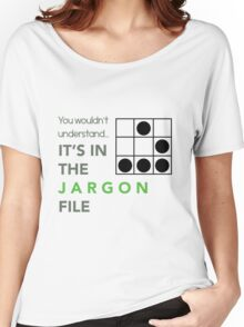 It's In The Jargon File Women's Relaxed Fit T-Shirt