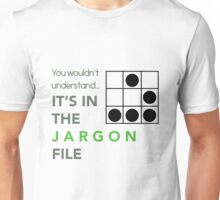 It's In The Jargon File Unisex T-Shirt