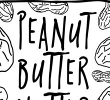 Peanut Butter Nutter Sticker