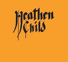 Heathen Child Unisex T-Shirt