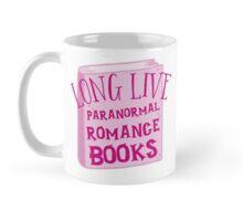 LONG LIVE PARANORMAL romance Mug
