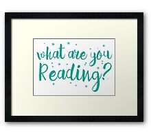 What are you reading? Framed Print