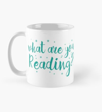 What are you reading? Mug