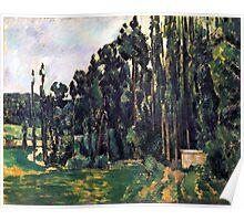 1880 - Paul Cezanne - Poplars Poster
