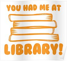 You had me at LIBRARY! Poster