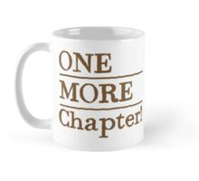 ONE MORE chapter Mug