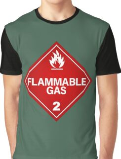 FLAMMABLE GAS! Graphic T-Shirt