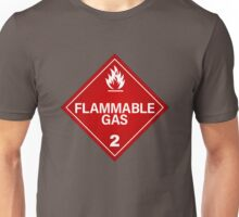 FLAMMABLE GAS! Unisex T-Shirt