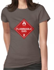 FLAMMABLE GAS! Womens Fitted T-Shirt