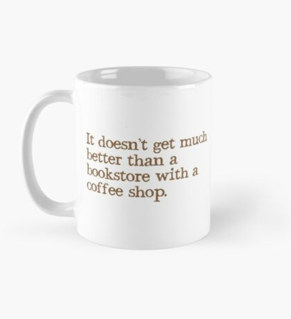 It doesn't get much better than a bookstore with a coffee shop Mug