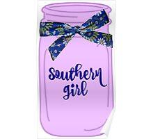 Southern Girl Mason Jar  Poster