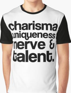 Charisma, Uniqueness, Nerve & Talent Graphic T-Shirt