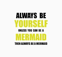 Always Be Mermaid Women's Fitted Scoop T-Shirt