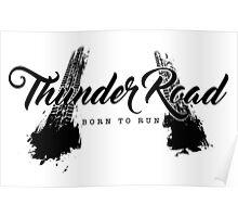 Thunder Road Tires - Light Poster