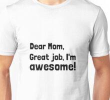 Mom Im Awesome Unisex T-Shirt