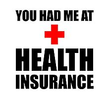Health Insurance Photographic Print
