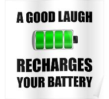 Laugh Recharges Battery Poster