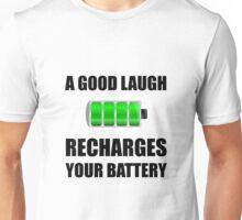 Laugh Recharges Battery Unisex T-Shirt