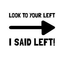 Look Left Photographic Print