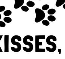 Love Is Wet Kisses Dog Sticker