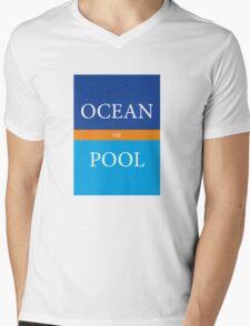 OCEAN or POOL Mens V-Neck T-Shirt