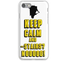 Keep Calm and - Stairs!? iPhone Case/Skin