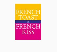 FRENCH TOAST or FRENCH KISS Unisex T-Shirt