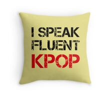 I SPEAK FLUENT KPOP - KHAKI Throw Pillow