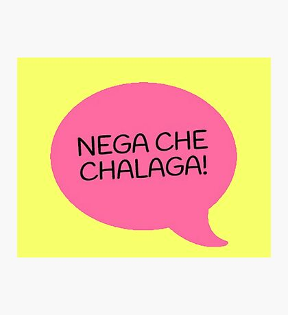 NEGA CHE CHALAGA - PINK Photographic Print