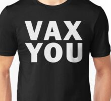 VAX YOU - Critical Role (White) Unisex T-Shirt