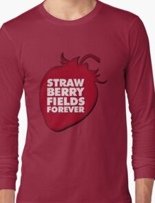 Strawberry Fields Forever T-shirt Long Sleeve T-Shirt