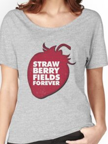Strawberry Fields Forever T-shirt Women's Relaxed Fit T-Shirt