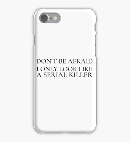 Funny Ironic Horror Killer Comedy Humour Weird iPhone Case/Skin
