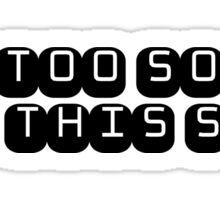Fun Funny Drinking Drunk Joke Comedy Text Title Sticker
