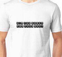 Fun Funny Drinking Drunk Joke Comedy Text Title Unisex T-Shirt