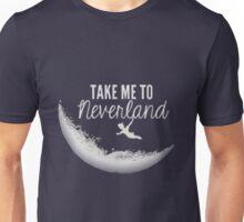 Take Me To Neverland Unisex T-Shirt