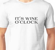 Funny Wine Drinking Joke Comedy Classy Cool Unisex T-Shirt