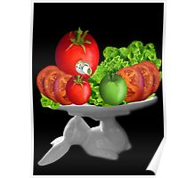 SOME BUNNY IS SERVING  SOME LETTUCE & TOMATOES--VEGETARIAN VARIOUS APPAREL Poster