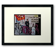 Baby, I See the Power of Jungle Witchcraft Framed Print