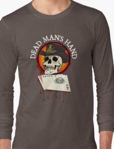 Dead Man's Hand Long Sleeve T-Shirt