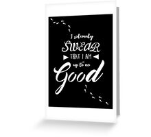 I solemnly swear Greeting Card