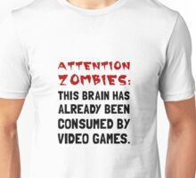 Attention Zombies Video Games Unisex T-Shirt