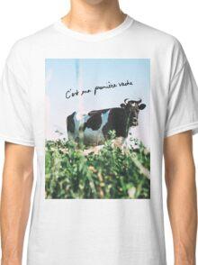 C'est ma premiére vache Classic T-Shirt