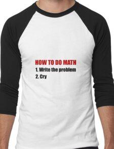 How To Do Math Men's Baseball ¾ T-Shirt