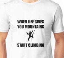 Mountains Start Climbing Unisex T-Shirt