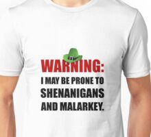 Shenanigans And Malarkey Unisex T-Shirt