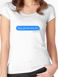 New Phone Who Dis Women's Fitted Scoop T-Shirt